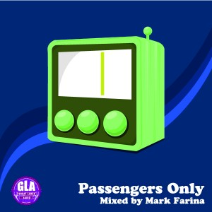 2013-06-06 - Mark Farina - Passengers Only (GLA Podcast 39).jpg