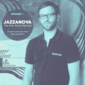 2010-02-25 - Jazzanova - The Alex Barck Special (OmCast 8).jpg