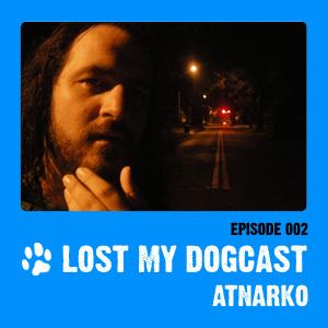 2009-04-01 - Strakes, Atnarko - Lost My Dogcast 2.jpg