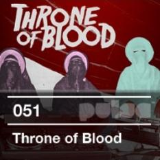 2011-11-22 - Throne Of Blood - Pulse Radio Podcast 051.jpg