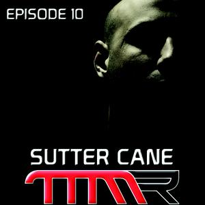 2011-04-10 - Sutter Cane - Take More Music Records Podcast 010.jpg