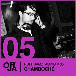 2009-09-20 - Chamboché - Ruff Jamz Audio Podcast (RJA05).jpg