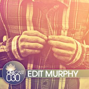 2012-07-18 - Edit Murphy - OmCast 30.jpg