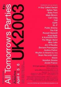 2003-04-18 - Aphex Twin, Venetian Snares, DJ Stingray (Drexciya) @ All Tomorrow Parties, One World.jpg