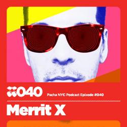 2010-01-29 - Merritt X - Pacha NYC Podcast 040.jpg