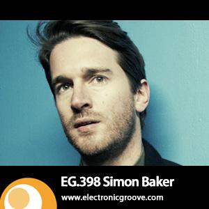 2013-07-01 - Simon Baker - Electronic Groove Podcast (EG.398).jpg