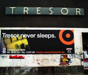 2003-07 - Tresor Never Sleeps, Berlin.jpg