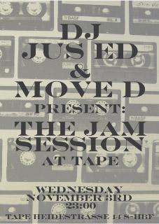 2010-11-03 - Jus-Ed & Move D @ The Jam Session, Tape Club.jpg