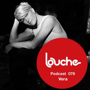 2012-05-23 - Vera - Louche Podcast 076.jpg