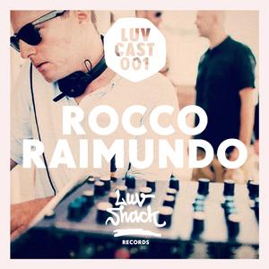 2013-03-01 - Rocco Raimundo - LuvCast 001.jpg
