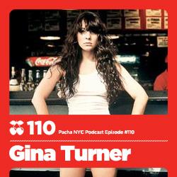 2011-07-27 - Gina Turner - Pacha NYC Podcast 110.jpg