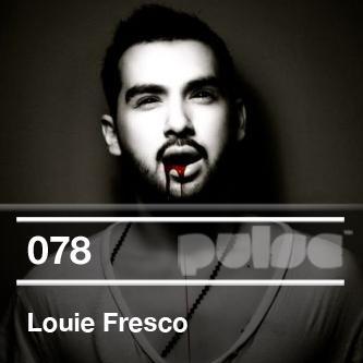 2012-05-31 - Louie Fresco - Pulse Radio Podcast 078.jpg
