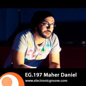 2011-04-11 - Maher Daniel - Electronic Groove Podcast (EG.197).jpg