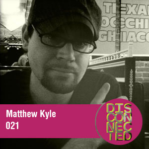 2011-07-01 - Matthew Kyle - Disconnected Podcast 021.jpg