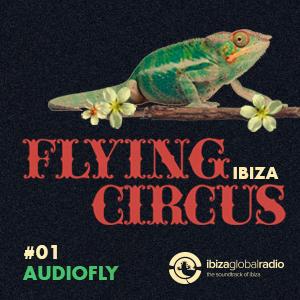 2013-0X - Audiofly - Flying Circus 01, Ibiza Global Radio.jpg