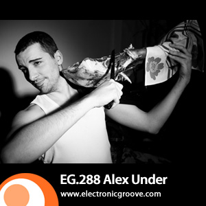 2012-04-02 - Alex Under - Electronic Groove Podcast (EG.288).jpg