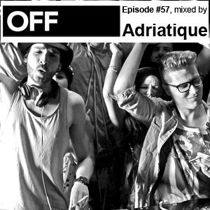 2012-01-18 - Adriatique - OFF Recordings Podcast 57.jpg