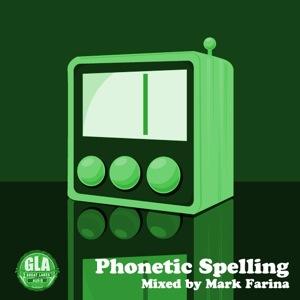 2011-10-08 - Mark Farina - Phonetic Spelling (GLA Podcast 23).jpg