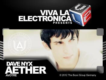 2012-11-23 - Dave Nyx Aether - Avotre Special (Viva La Electronica).jpg