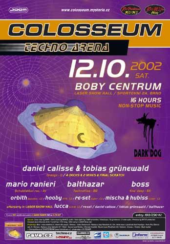 2002-10-12 - Colosseum - Techno Arena, Bobycentrum.jpg