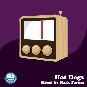 2010-07-01 - Mark Farina - Hot Dogs (GLA Podcast 7).jpg