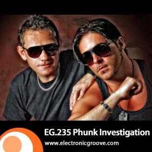 2011-10-07 - Phunk Investigation - Electronic Groove Podcast (EG.235).jpg
