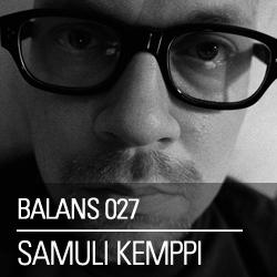 2013-04-03 - Samuli Kemppi - Balans Podcast (BALANS027).jpg
