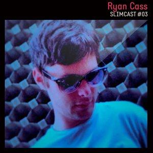 2013-10-31 - Ryan Cass - SlimCast 3.jpg