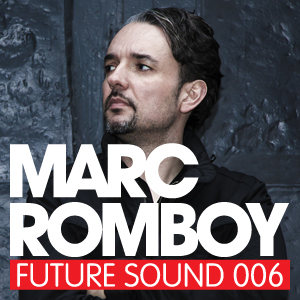 2010-09-14 - Marc Romboy - Future Sound 006.jpg