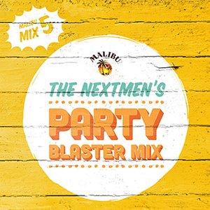 2013-11-22 - The Nextmen - Party Blaster Mix (Malibu Play Series 5).jpg