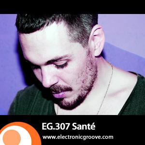 2012-06-07 - Santé - Electronic Groove Podcast (EG.307).jpg