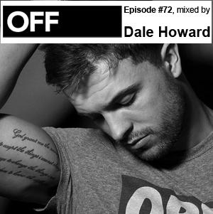 2012-07-30 - Dale Howard - OFF Recordings Podcast 72.jpg