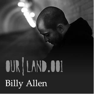 2012-10-10 - Billy Allen - OurLand.001.jpg