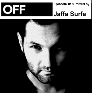 2010-08-26 - Jaffa Surfa - OFF Recordings Podcast 18.jpg