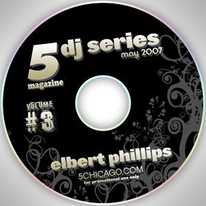 2007-05-01 Elbert Phillips - 5 Magazine DJ Series.jpg