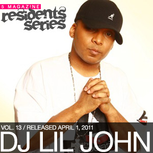 2011-04-01 - DJ Lil John - 5 Magazine Residents Series.jpg