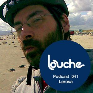 2011-04-07 - Lerosa - Louche Podcast 041.jpg