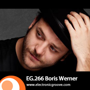 2012-01-19 - Boris Werner - Electronic Groove Podcast (EG.266).jpg