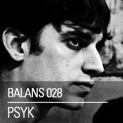 2013-05-14 - Psyk - Balans Podcast (BALANS028).jpg