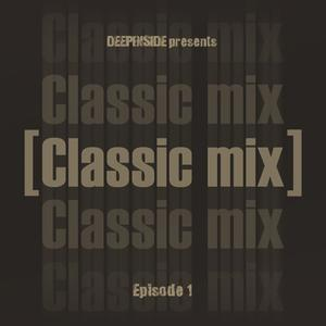 2011 - Mr. Marceaux - Deepinside Presents Classic Mix Episode 01.jpg