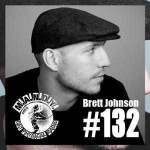 2014-01-23 - Brett Johnson - Get Physical Radio 132, Proton Radio.jpg