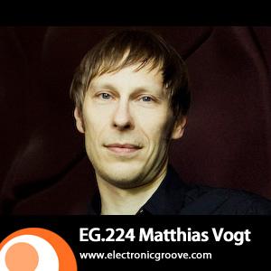 2011-08-26 - Matthias Vogt - Electronic Groove Podcast (EG.224).jpg
