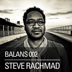 2011-08-29 - Steve Rachmad - Balans Podcast (BALANS002).jpg