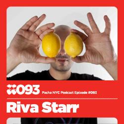 2011-03-14 - Riva Starr - Pacha NYC Podcast 093.jpg