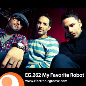 2012-01-04 - My Favorite Robot - Electronic Groove Podcast (EG.262).jpg