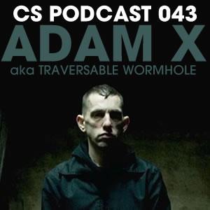 2011-01-13 - Adam X - Clubbingspain Podcast 043.jpg
