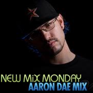 2009-02-09 - Aaron Dae - New Mix Monday.jpg