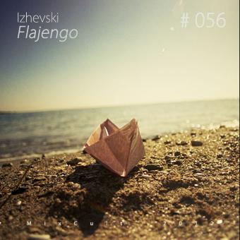 2012-02-15 - Izhevski - Flajengo (MixCult Podcast 056).jpg