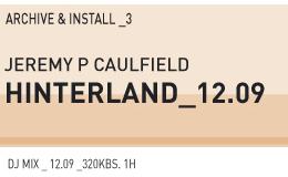 2009-12 - Jeremy P Caulfield - Archive & Install 3.jpg