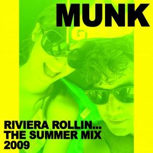 2009-07-31 - Munk - Riviera Rollin.. Summermix 2009 (Gomma Podcast 9).jpg